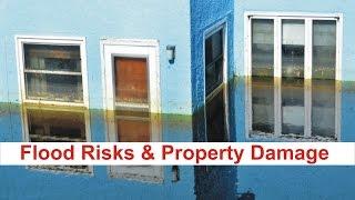 Flood Risks & Property Damage