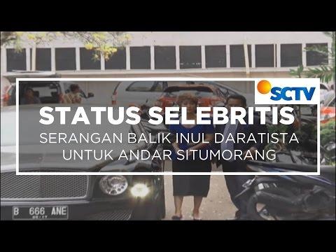 Serangan Balik Inul Daratista Untuk Andar Situmorang - Status Selebritis 14/11/15