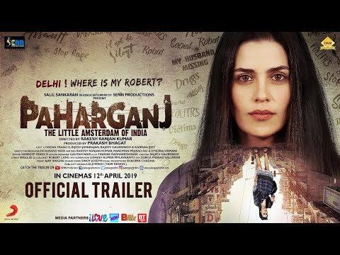 Paharganj Official Trailer  Laura Costa  Rakesh Ranjan Kumar  Senn Productions  12th April 2019