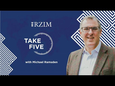 Pouring Out Our Care And Anxiety To God In Uncertain Times   Michael Ramsden   TAKE FIVE   RZIM