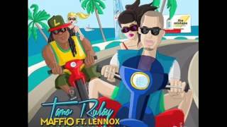 Maffio Ft. Lennox & Edward Sofoke - Tamo Rulay (Nuevo 2013)