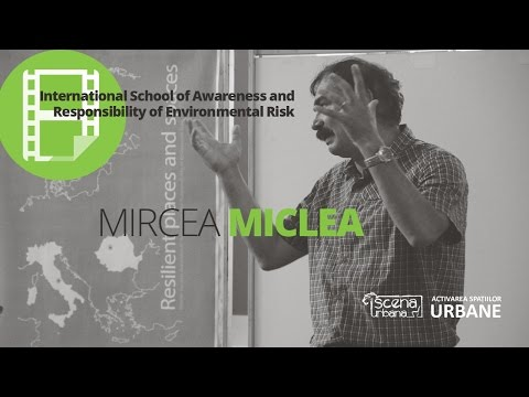 8th International School Awareness and Responsibility of Environmental Risk  | Mircea Miclea