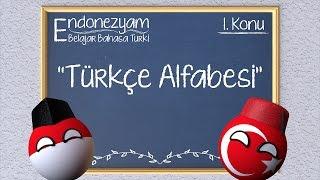 Kelas Bahasa Turki: 1. Konu - Alfabet Turki