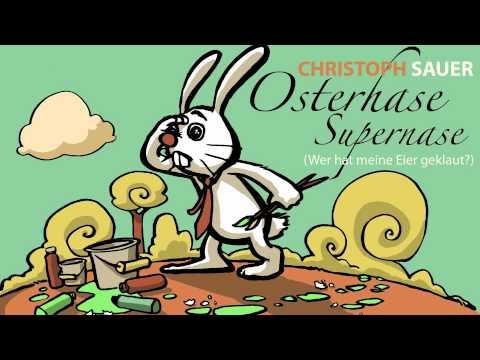 Osterhase Supernase (Wer Hat Meine Eier Geklaut?)