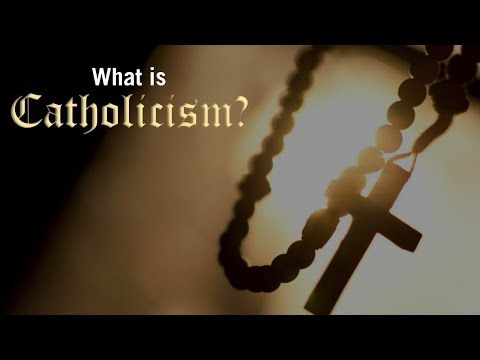 What is Catholicism?