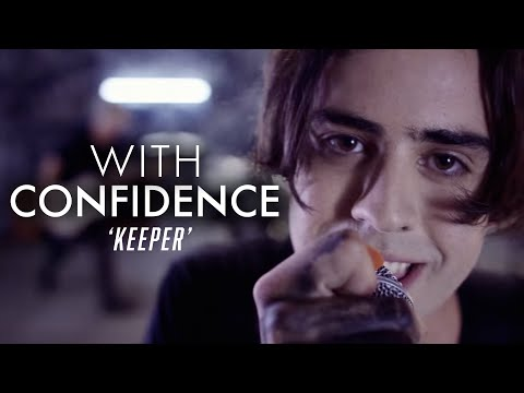 With Confidence - Keeper (Official Music Video)