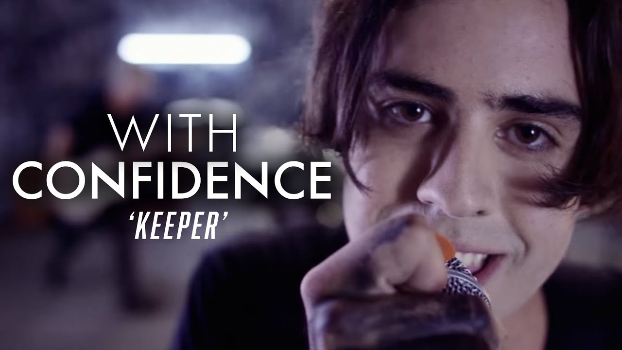 With Confidence - Keeper (Official Music Video) #1