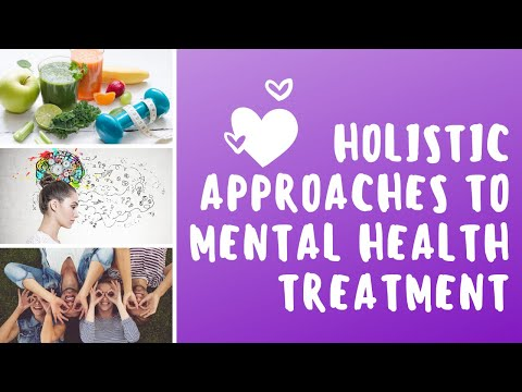 Holistic Approach to Mental Health Treatment