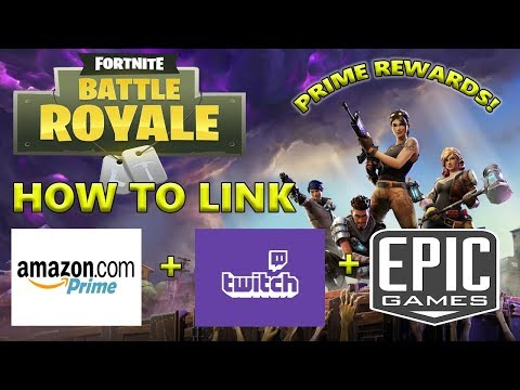 Fortnite- TWITCH PRIME REWARDS! **how To Link Accounts**