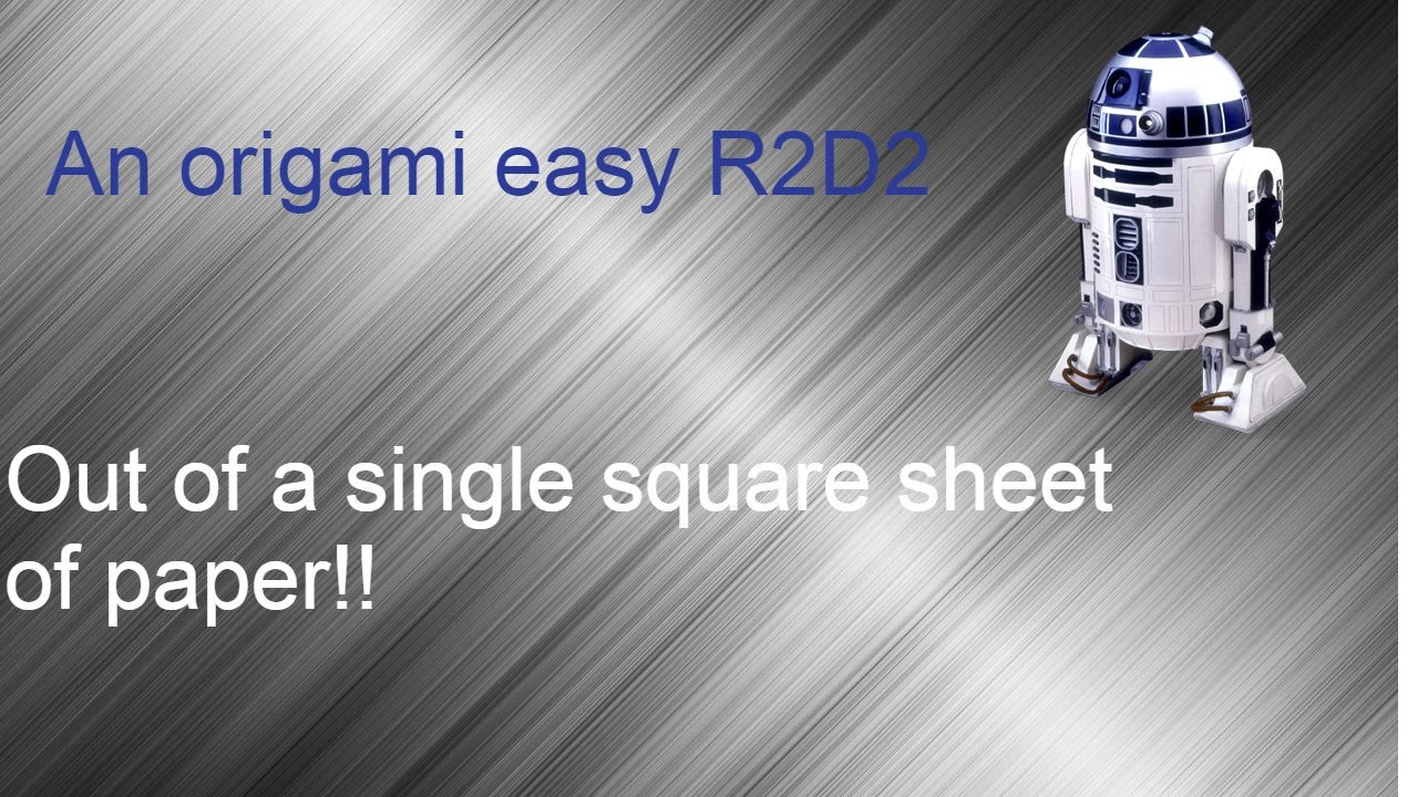 Origami R2d2 Tutorial Youtube