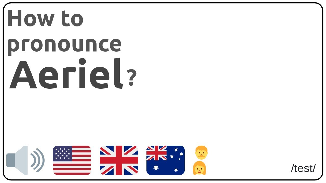 Download How to pronounce Aeriel in english?