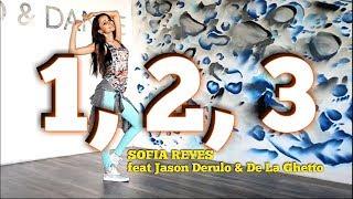 1, 2, 3 - Sofia Reyes (feat.Jason Derulo & De La Ghetto) | Zumba fitness | Dance choreo Video