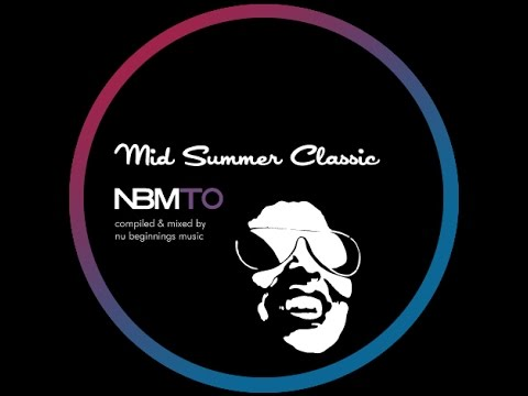 Deep soulful house mid summer classic nbmto july 2014 for Soulful house classics