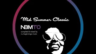 DEEP SOULFUL HOUSE - MID SUMMER CLASSIC - NBMTO JULY 2014