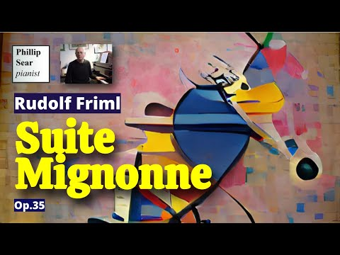 Rudolf Friml : Suite Mignonne , Op. 35 (corrected upload)