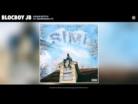 BlocBoy JB - Asian Bitch (Audio) (feat. Moneybagg Yo)
