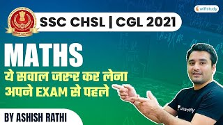 SSC CHSL/CGL 2021   Maths by Ashish Rathi   Most Expected Questions Asked in Exams