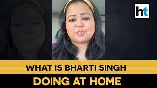 'Eat Healthy, Practice Yoga': Comedian Bharti Singh Advices Fans Amid Lockdown