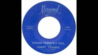 Jimmy Thomas - Where Theres A Will - Mirwood