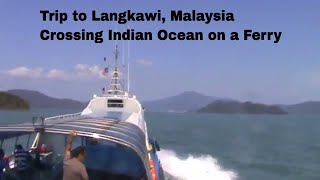Langkawi Visit | A journey to Langkawi, Malaysia. Crossing Indian Ocean | Travel Vlogs
