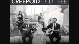 Creepoid - Old Tree | Shaking Through