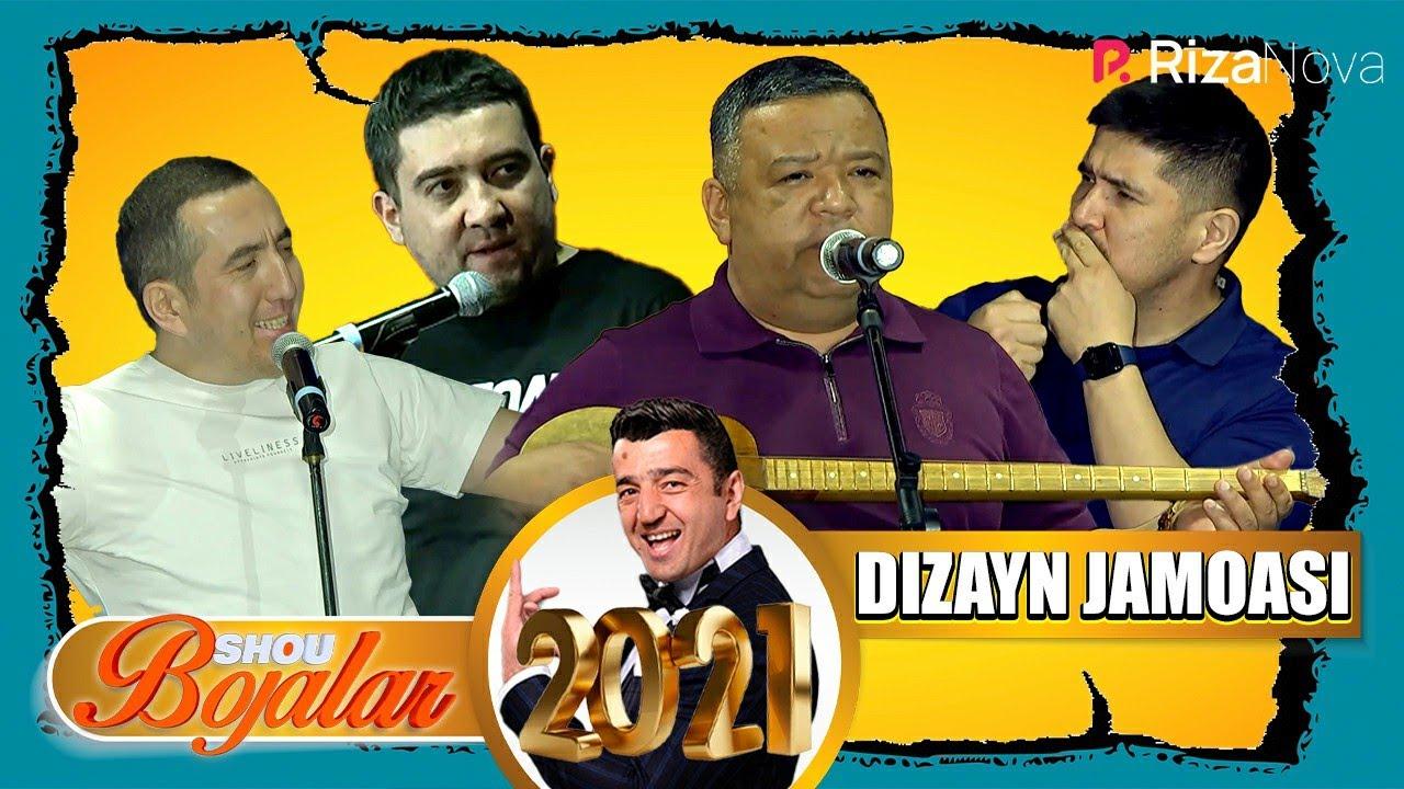 Dizayn jamoasi Bojalar SHOU 2021