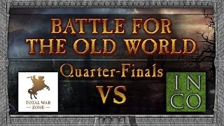 BFTOW Tournament Round 2 - Total War Zone Vs Incoherencel