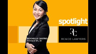 RC & CO SPOTLIGHTS | Rochelle Castro