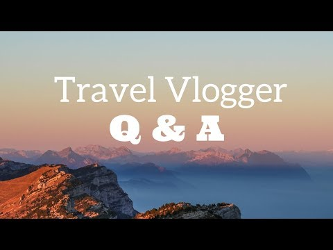 Travel Vlogger Advice- How To Be A Travel Vlogger