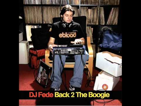 Dj Fede - Get High This Breakbeat feat. Boosta e Cato - Back 2 The Boogie