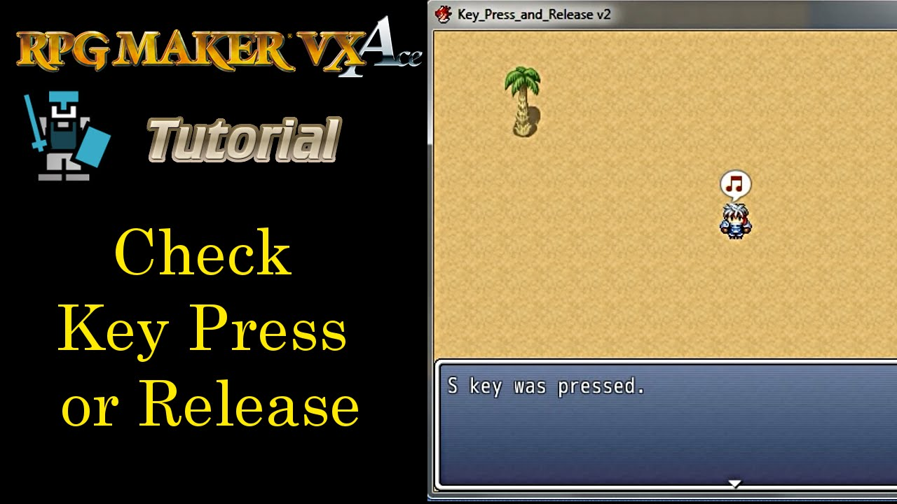 RPG Maker Vx Ace Tutorial: Check Key Press or Release (no script required)