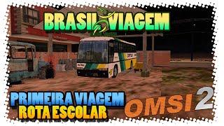 OMSI 2 #1 Brasil Viagem Xtreme - Rota Escolar