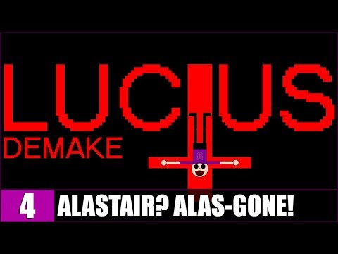 ALASTAIR? ALAS-GONE! - Lucius Demake - #4 (6: HOLY DAY SLIP) |