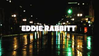 EDDIE RABBITT I LOVE A RAINY NIGHT (HQ) :)