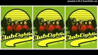 Clubeighties - Summer '83 (2005) Full Album