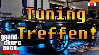 Grand Theft Auto 5 Online - Tuning Treffen! (wpo Crew & Freunde)