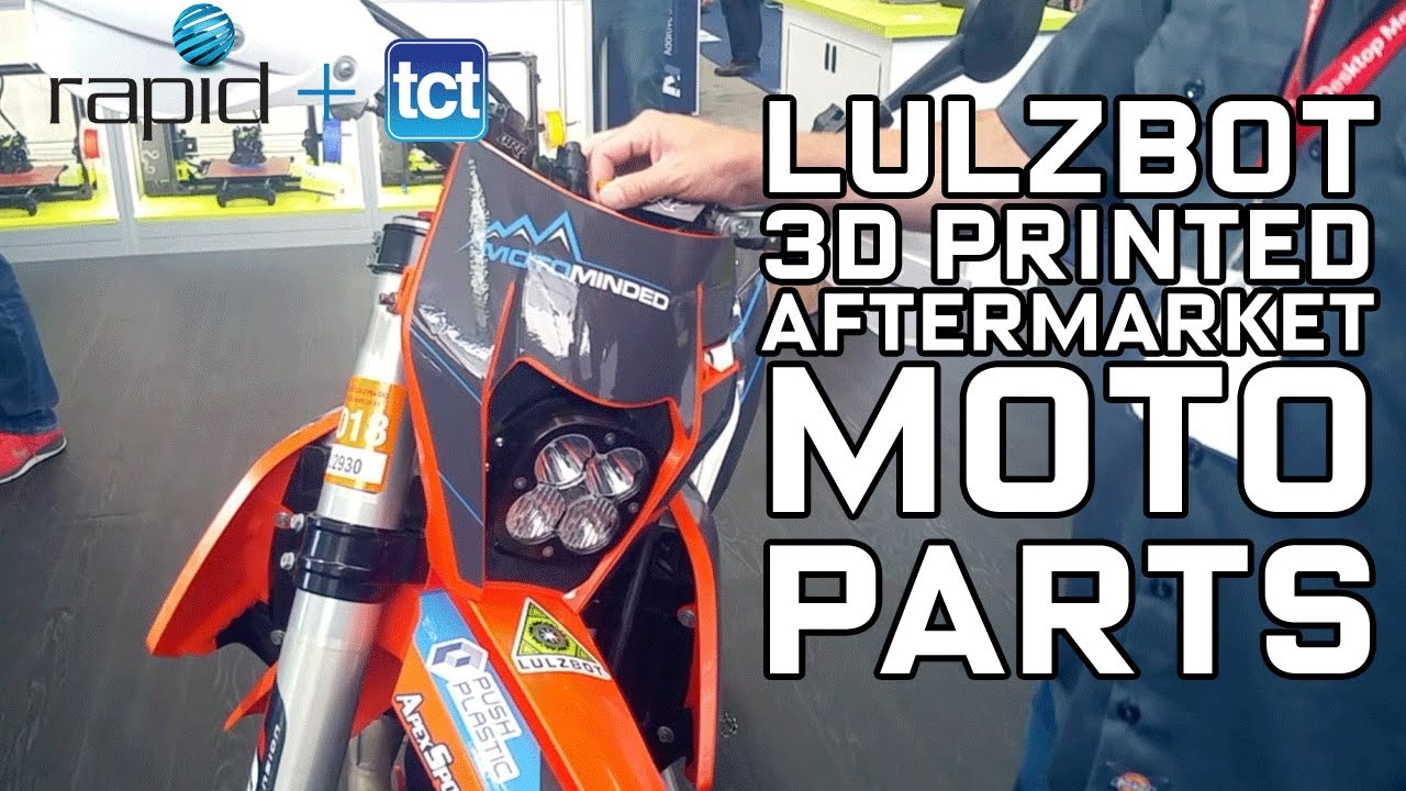 Aftermarket 3D printed motorbike parts by Lulzbot - TCT Magazine