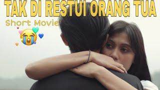 Download Mp3 Cinta Tak Di Restui Orang Tua - Short Movie