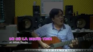 Guitar Cover- Dù Có Là Người Tình, Minh Thuận