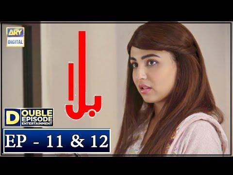 Balaa Episode 11 & 12 - 8th October 2018 - ARY Digital Drama [Subtitle]