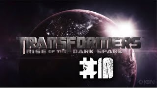 Transformers: Rise of the Dark Spark - Capitulo 10 - Español (1080p)