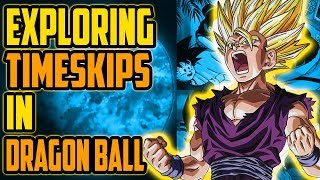 Exploring The Unseen Time Skips In Dragon Ball