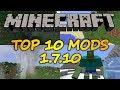 Top 10 Minecraft Mods (1.7.10) - 2018