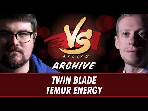 Versus Brad Nelson Vs Todd Stevens - Twin Blade Vs Temur Energy [Modern] 122017