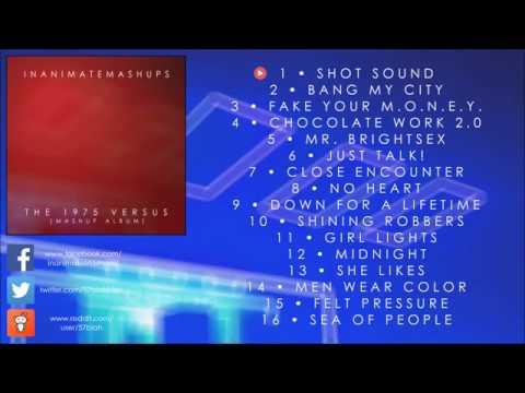 InanimateMashups - The 1975 Versus (Mashup Album)