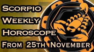 Scorpio Horoscope - Scorpio Weekly Horoscope From 25th November 2019 In Hindi | Preview