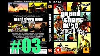 GAMEPLAY GTA SAN ANDREAS PARA PC MISSÃO 03 MARCANDO A ÁREA ROCKSTAR GAMES #03