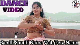 sandli sandli dance song ||LAUNG LAACHI DANCE ||Sandli Sandli Naina Vich Tera Naam