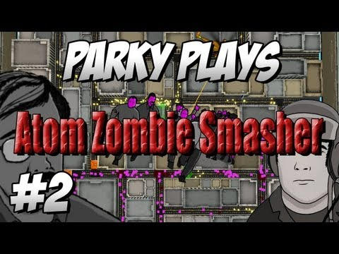 Let's Play Atom Zombie Smasher - Part 2 - Things Are Getting Tough!