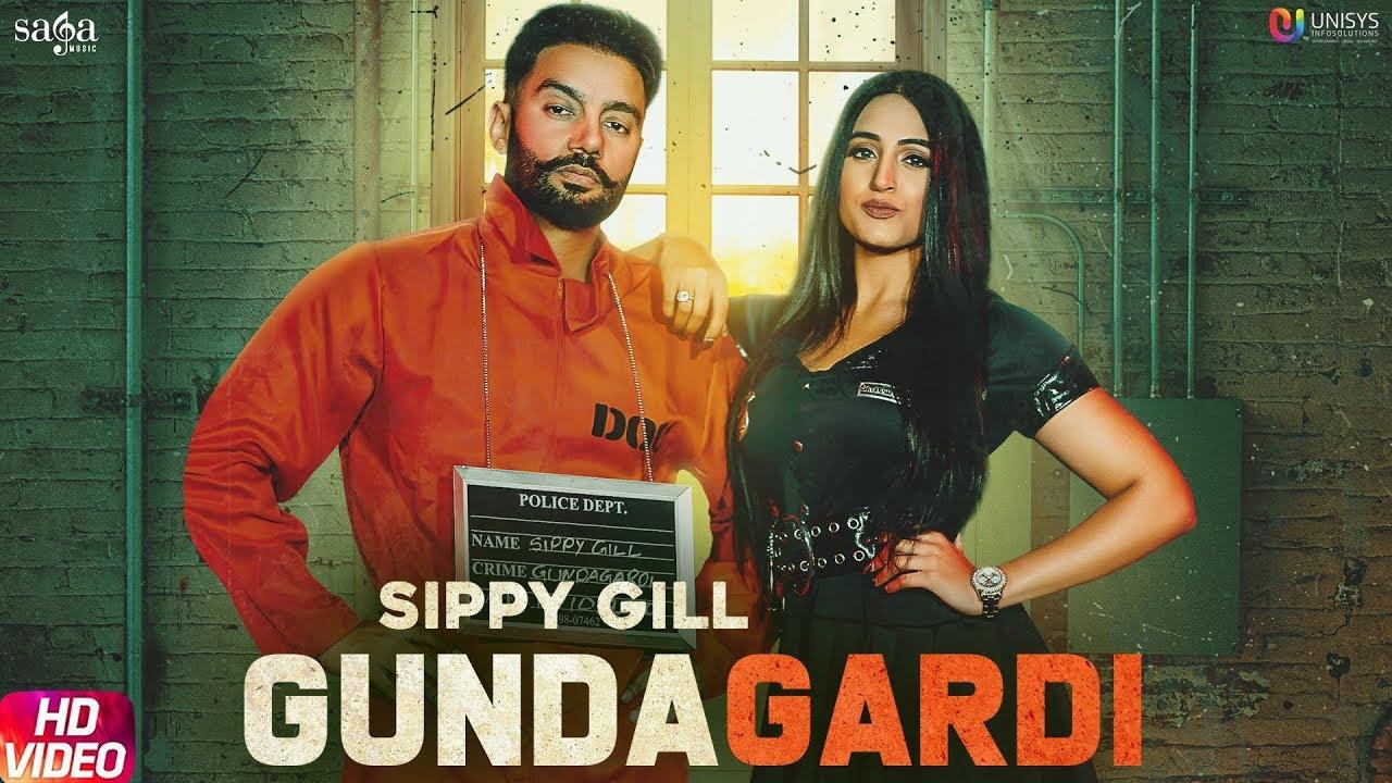 Download GundaGardi - Sippy Gill (Full Video)   Western Penduz   New Punjabi Song 2020   Saga Music